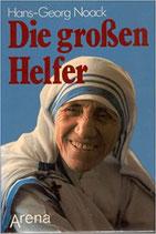 Noack Hans-Georg, Die grossen Helfer