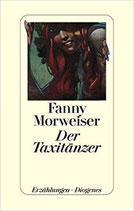 Morweiser Fanny, Der Taxitänzer