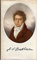 Dumont Charles F., Ludwig van Beethoven - Die Geschichte eines unglücklichen glücklichen Lebens