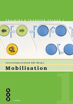 Mobilisation, Training & Transfer Pflege Band 1