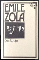 Zola Emile, Die Beute