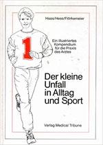 Haas/Hess/Flörkemeier, Der kleine Unfall in Alltag und Sport