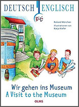 Wir gehen ins Museum / A Visit to the Museum