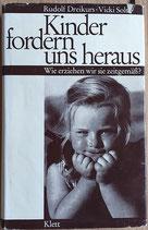 Dreikurs/Soltz, Kinder fordern uns heraus