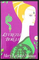 Lavater-Sloman Mary, Lucrezia Borgia und ihr Schatten
