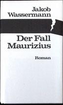 Wassermann Jakob, Der Fall Maurizius