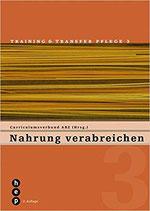 Nahrung verabreichen, Training & Transfer Pflege Band 3
