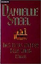 Steel Danielle, Das Haus hinter dem Wind