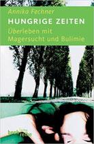 Fechner Annika, Hungrige Zeiten