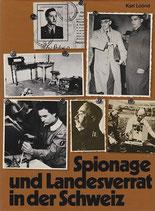 Lüönd Karl, Spionage und Landesverrat in der Schweiz, zwei Bände