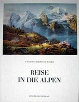 Haldi Ulrich Christian, Reise in die Alpen