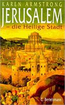 Armstrong Karen, Jerusalem - die heilige Stadt