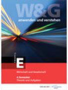 W&G anwenden und verstehen, E Profil, 4. Semester
