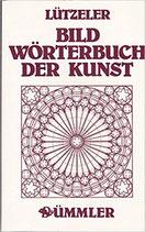 Lützeler Heinrich, Bildwörterbuch der Kunst