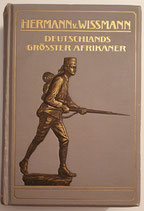 Wissmann von Hermann, Deutschlands grösster Afrikaner
