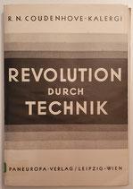 Coudenhove-Kalergi, Revolution durch Technik