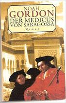 Gordon Noah, Der Medicus von Saragossa