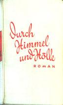 von Urbanitzky Grete, Durch Himmel und Hölle