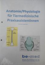 Anatomie/Physiologie für Tiermedizinische Praxisassistentinnen