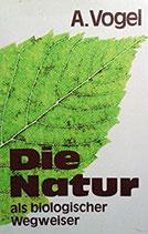 Die Natur als biologischer Wegweiser