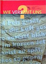 Sutter Christoph, Wie vers mit uns