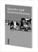 Sprache und Kommunikation Arbeitsheft