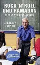 Johann Albrecht, Rock'n'Roll und Ramadan