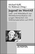 Kalff Michael, Jugend im WertAll