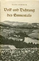 Sommer Hans, Volk und Dichtung des Emmentals