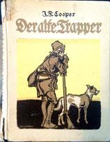 J. F. Cooper, Der alte Trapper
