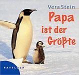 Stein Verena, Papa ist der Grösste