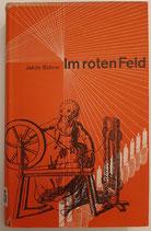 Bührer Jakob, Im roten Feld