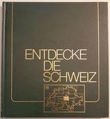 Wyssmüller Kurt, Entdecke die Schweiz Band 15