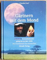 Graf Claudia, Gärtnern mit dem Mond