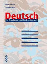 Deutsch, Ein Grundlagen- und Nachschlagewerk