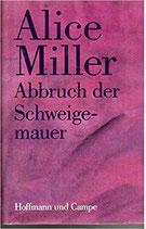 Miller Alice, Abbruch der Schweigemauer