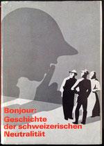 Bonjour Edgar, Geschichte der Schweizerischen Neutralität - Band 5