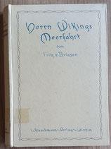 v. Briesen Fritz, Herrn Wikings Meerfahrt
