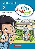 Mathematik 2 Schülerbuch / eins zwei drei