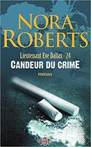 Roberts Nora, Candeur du crime