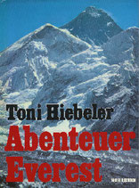 Hiebeler Toni, Abenteuer Everest