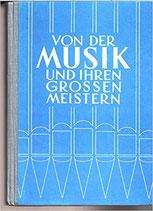 Beerli/Kraus/Rinderer, Von der Musik und ihren grossen Meistern