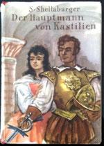Shellabarger Samuel, Der Hauptmann von Kastilien