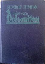 Telman Konrad, Unter den Dolomiten