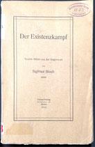 Bloch Sigfried, Der Existenzkampf - Soziale Bilder aus der Gegenwart