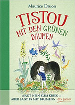 Druon Maurice, Tistou mit den grünen Daumen