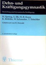 Dehn- und Kräftigungsgymnastik. Stretching und dynamische Kräftigung.