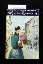Hueck-Dehio Else, Liebe Renata - Geschichte einer Jugend