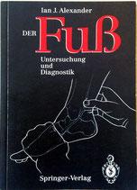 Der Fuss, Untersuchung und Diagnostik