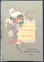 Frey Jakob, Gesammelte Erzählungen erster Band